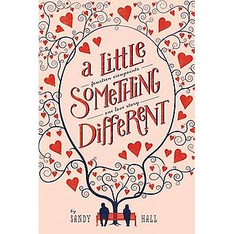 A Little Something Different by Sandy Hall - 9781447273837 Book