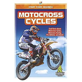 Start Your Engines!: Motocross Cycles