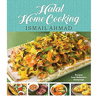 Halal Home Cooking: Recipes� from Malaysia's Kampungs
