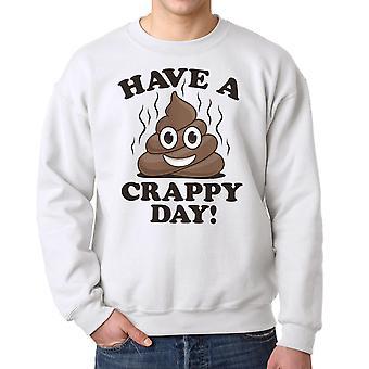 Humor Crappy Day Women's White Sweatshirt