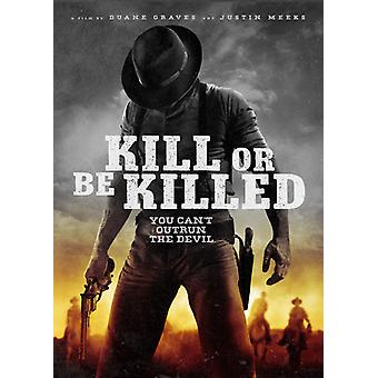 Kill or Be Killed [DVD] USA import
