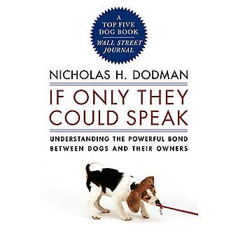 إلا إذا كانوا يستطيعون التحدث -- فهم السندات القوية بين الكلب