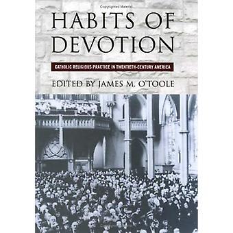 عادات التفاني - الممارسة الدينية الكاثوليكية في القرن العشرين