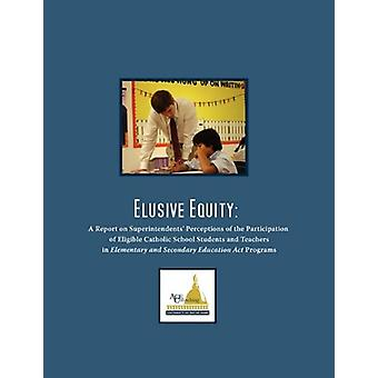 Elusive Equity - A Report on Superintendents' Perceptions of the Parti