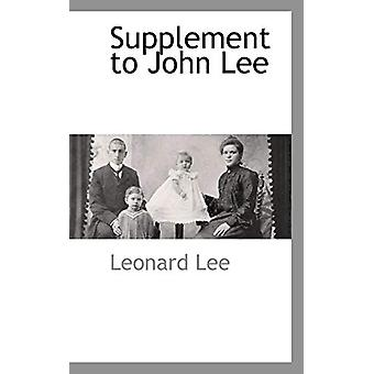 Supplement to John Lee by Leonard Lee - 9781103727940 Book