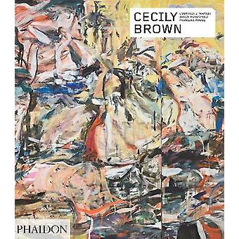 Cecily Brown Phaidon Contemporary Artists Series