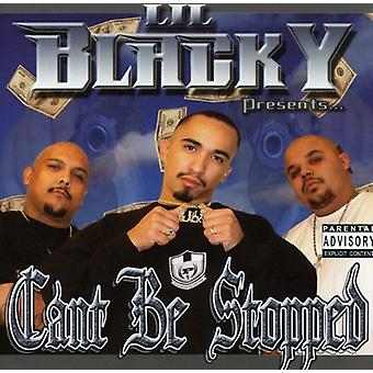 Lil' Blacky - Can't Be Stopped [CD] USA import