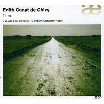 De Chizy - Edith Canat De Chizy: Zeiten [CD] USA Import