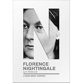 Florence Nightingale - A Very Brief History by Lynn McDonald - 9780281