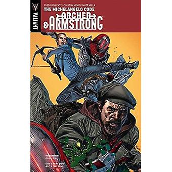 Archer & Armstrong - Volume 1 - Michelangelo Code by Clayton Henry - Wa