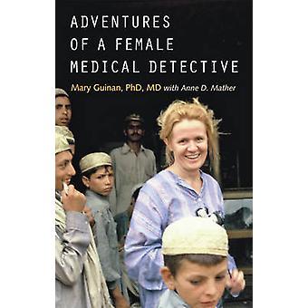 Abenteuer von medizinischen Detektivin - bei der Verfolgung von Pocken und