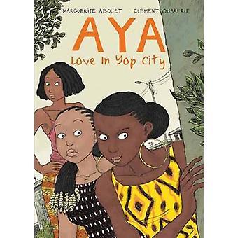Aya - liefde in Yop City - boek 2 door Marguerite Abouet - Clemens Oubrerie