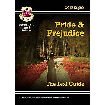 GCSE englanninkielinen teksti - ylpeys ja ennakkoluulo CGP Books - CGP opaskirja