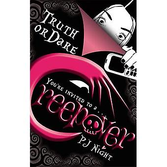 Truth or Dare by P. J. Night - 9781907411236 Book