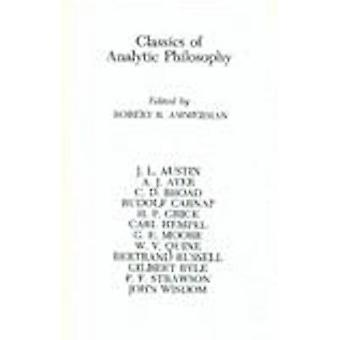 Classics of Analytic Philosophy by Robert R. Ammerman - 9780872201019
