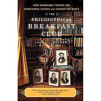 O clube filosófico: Quatro amigos notáveis que transformaram a ciência e mudaram o mundo