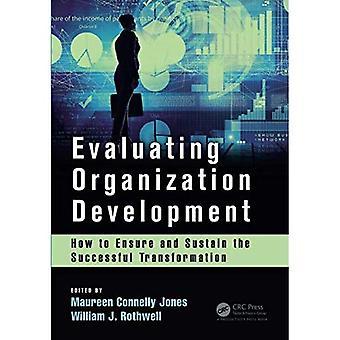 Evaluering organisasjonsutvikling: Hvordan sikre og opprettholde vellykket transformasjonen