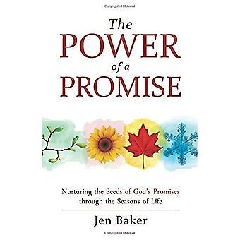 Kraften i ett löfte: vårda frön av Guds löfte genom årstiderna av liv