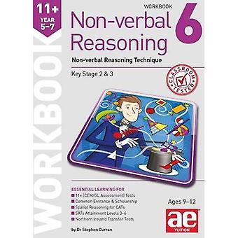 11 + icke-verbala resonemang år 5-7 arbetsbok 6: icke-verbala resonemang teknik 2015