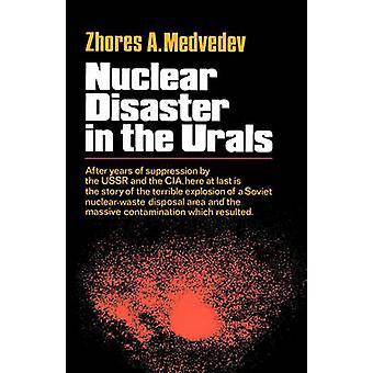 Nuklearen Katastrophe im Ural von Medwedew & Zhores A.