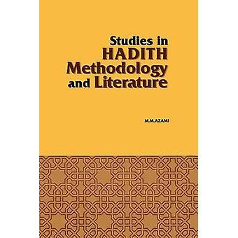 Studies in Hadith Methodology and Literature by A0rzamei & Murhammad Mursrtafba