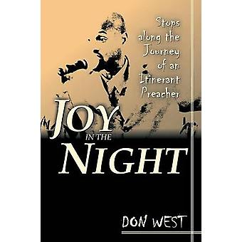 Joy in the Night by West & Don R.