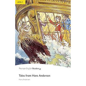 Tales from Hans Andersen - Level 2 (2nd Revised edition) by Hans Chris