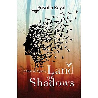 Land of Shadows - A Medieval Mystery by Priscilla Royal - 978146420511