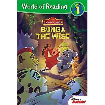 The Lion Guard - Bunga the Wise by Disney Book Group - Steve Behling -