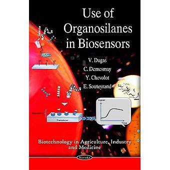 Use of Organosilanes in Biosensors by V. Dugas - Y. Chevolot - E. Sou