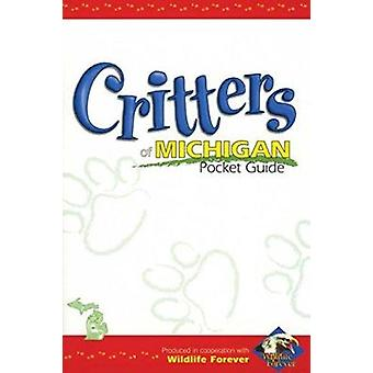 Critters of Michigan Pocket Guide (Critters Pocket Guides) Book