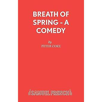 Breath of Spring - Play by Breath of Spring - Play - 9780573010538 Book