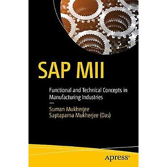 SAP MII - Functional and Technical Concepts in Manufacturing Industrie