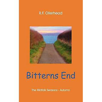 Bitterns End von Ollerhead & R. F.