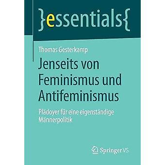 Jenseits von Feminismus und Antifeminismus af Gesterkamp & Thomas