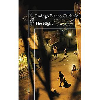 The Night / The Night by Rodrigo Blanco Calderon - Rodrigo Blanco Cal