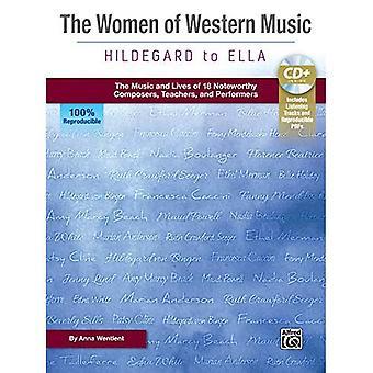 De vrouwen van Western Music-Hildegard to Ella: de muziek en levens van 18 opmerkelijke componisten, docenten en artiesten, boek & Enhanced CD