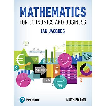 Mathematics for Economics and Business by Ian Mr Jacques