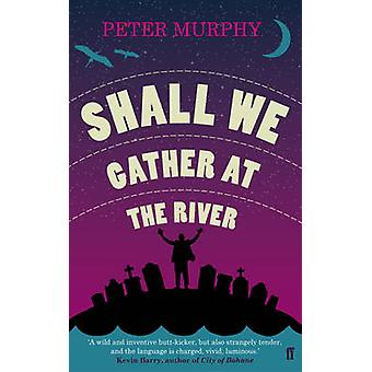 Shall We Gather at the River de Murphy & Peter