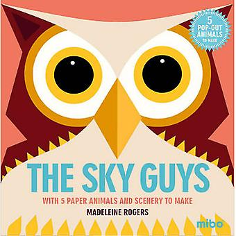 Mibo The Sky Guys by Illustrated by Madeleine Rogers