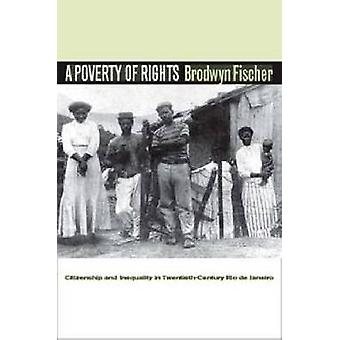 A Poverty of Rights - Citizenship and Inequality in Twentieth-Century