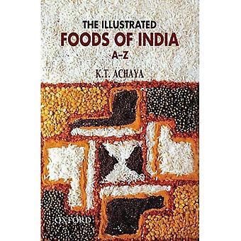 De geïllustreerde Foods of India (Paperback)
