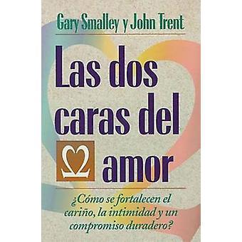 Las DOS Caras del Amor by Smalley & Gary