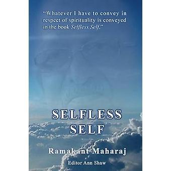 Selfless Self by Maharaj & Ramakant