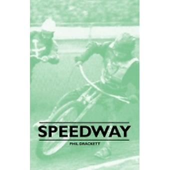 Speedway by Drackett & Phil