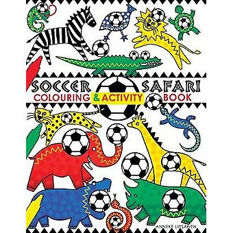 Soccer Safari by Lipsanen & Anneke