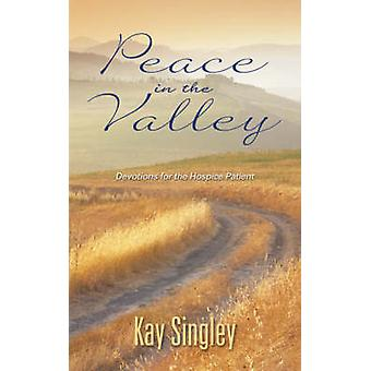 Peace in the Valley by Singley & Kay