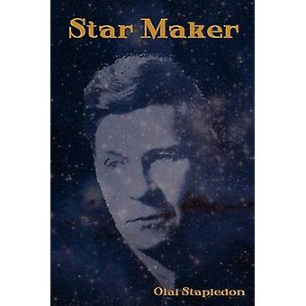 Star Maker by Stapledon & Olaf