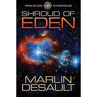 Shroud of Eden by Desault & Marlin