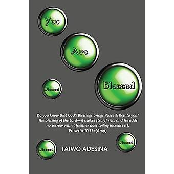 You Are Blessed by Adesina & Taiwo